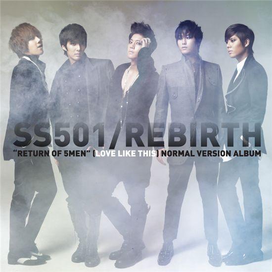 """Cover of SS501's album """"Rebirth"""" [DSP Media]"""