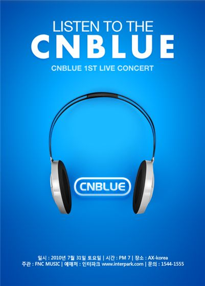 """Poster for CNBLUE's 1st concert in Korea """"Listen to the CNBLUE"""" [FNC Music]"""
