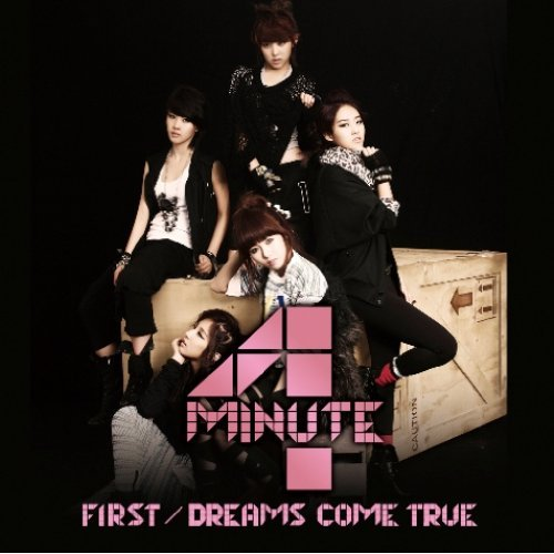 """Cover of 4minute's third Japanese single """"First"""" [Cube Entertainment]"""