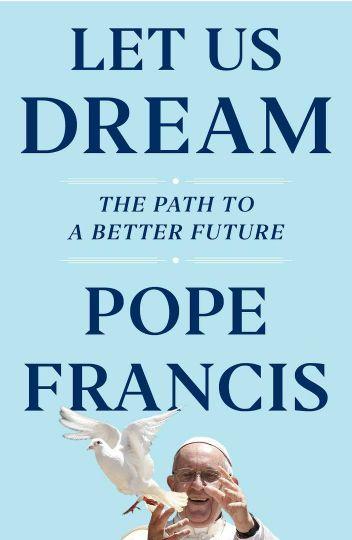 교황의 새 저서 '꿈꾸자; 더 나은 미래로 가는 길' 표지